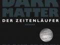Crouch_BDark_Matter_Der_Zeitenlaeufer__175791
